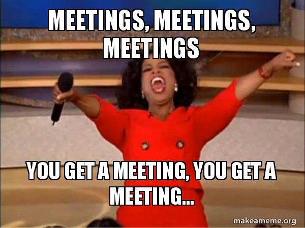 Oprah saying you get a meeting you get a meeting everyone gets a meeting!
