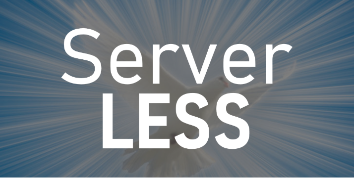 Serverless: the magical word