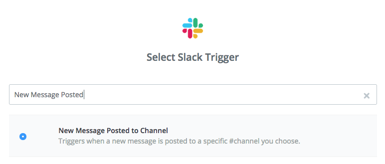 Screenshot from Zapier showing Slack selected as a Trigger and action New Message Posted to Channel selected