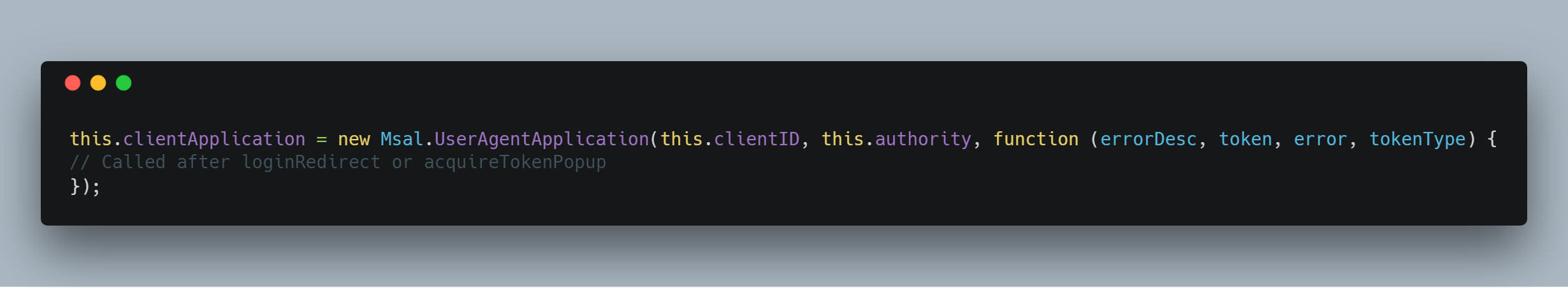 Set up the MSAL client to be used for the auth process, passing it clientID (which is the application id of your Azure B2C application), and the authority which is a url Microsoft assigns your Azure B2C application.