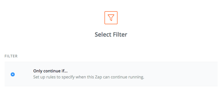 Screenshot from Zapier showing Only continue if... option selected for Filter