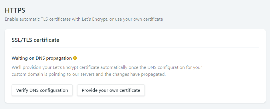 "HTTPS section of Netlify's Custom Domain settings page. The status is ""Waiting on DNS propagation"" and buttons are available to verify DNS configuration or Provide your own certificate."