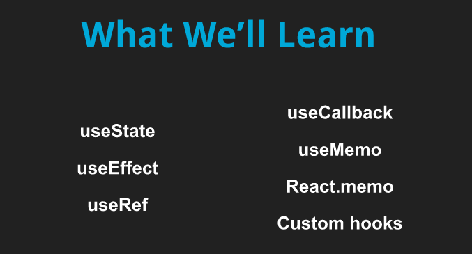 React Hooks we will learn in this course
