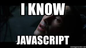 I Know JavaScript