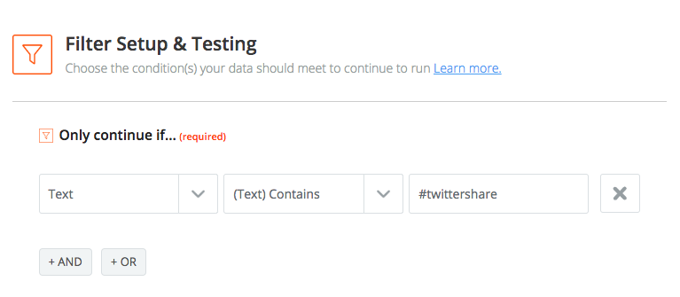 Screenshot from Zapier showing we are using Text Contains #twittershare filtering